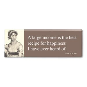 MAGNET PANORAMIC QUOTE AUSTEN - A LARGE INCOME