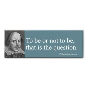 MAGNET PANORAMIC QUOTE SHAKESPEARE - TO BE OR NOT TO BE