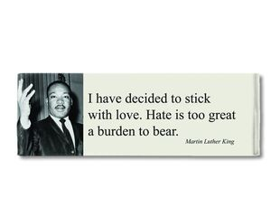 MAGNET PANORAMIC QUOTE LUTHER KING - DECIDED TO STICK WITH LOVE