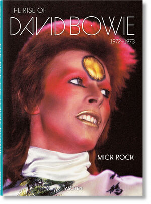 MICK ROCK. THE RISE OF DAVID BOWIE. 1972–1973