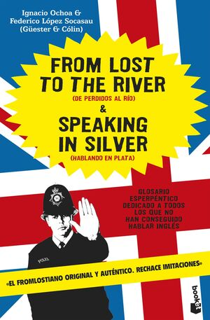 FROM LOST TO THE RIVER AND SPEAKING IN SILVER