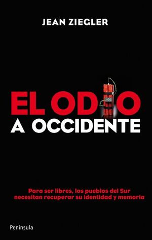 EL ODIO A OCCIDENTE